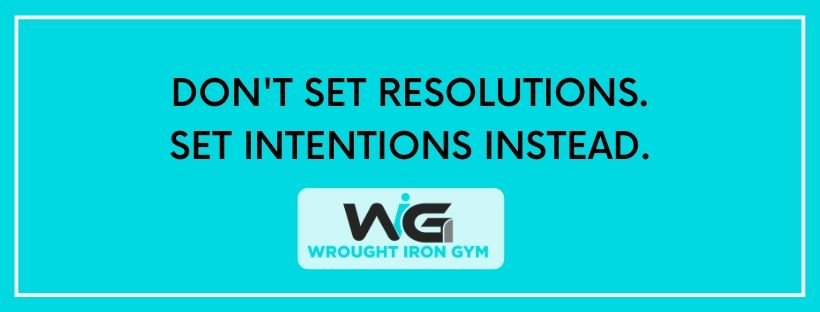 DON'T SET RESOLUTIONS